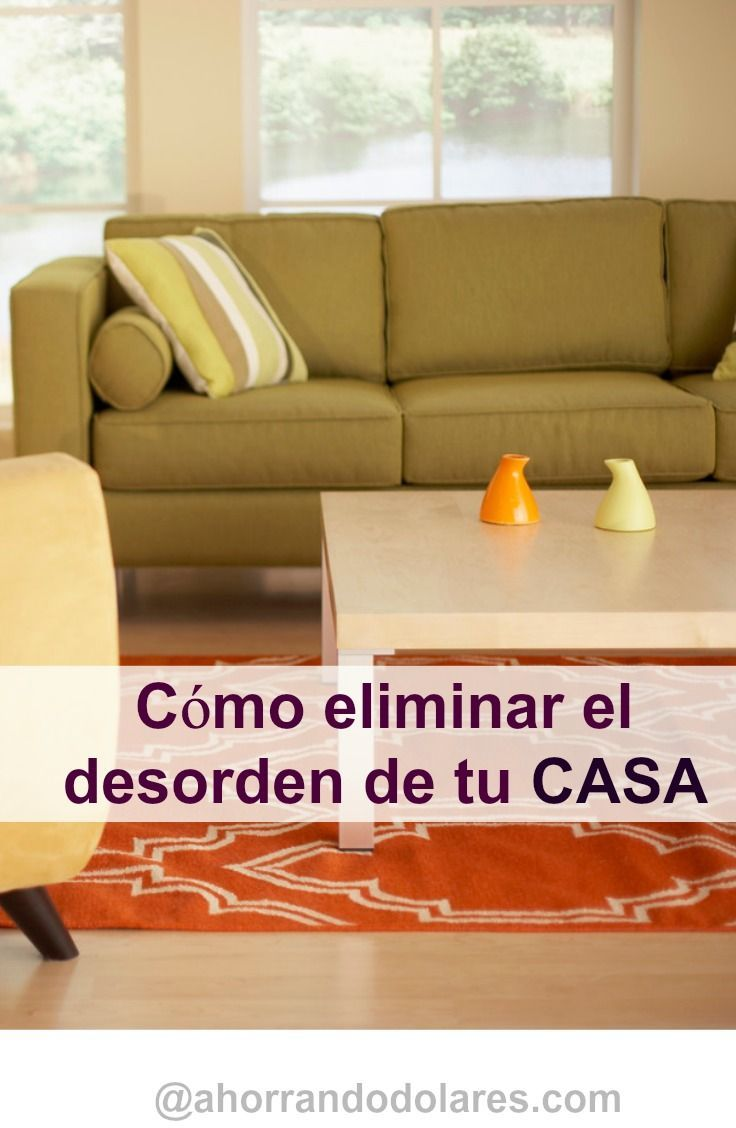 C Mo Organizar La Casa Y Aprender A Vivir Con Menos Organizar La  ~ Limpiar Sofa De Tela Trucos Caseros