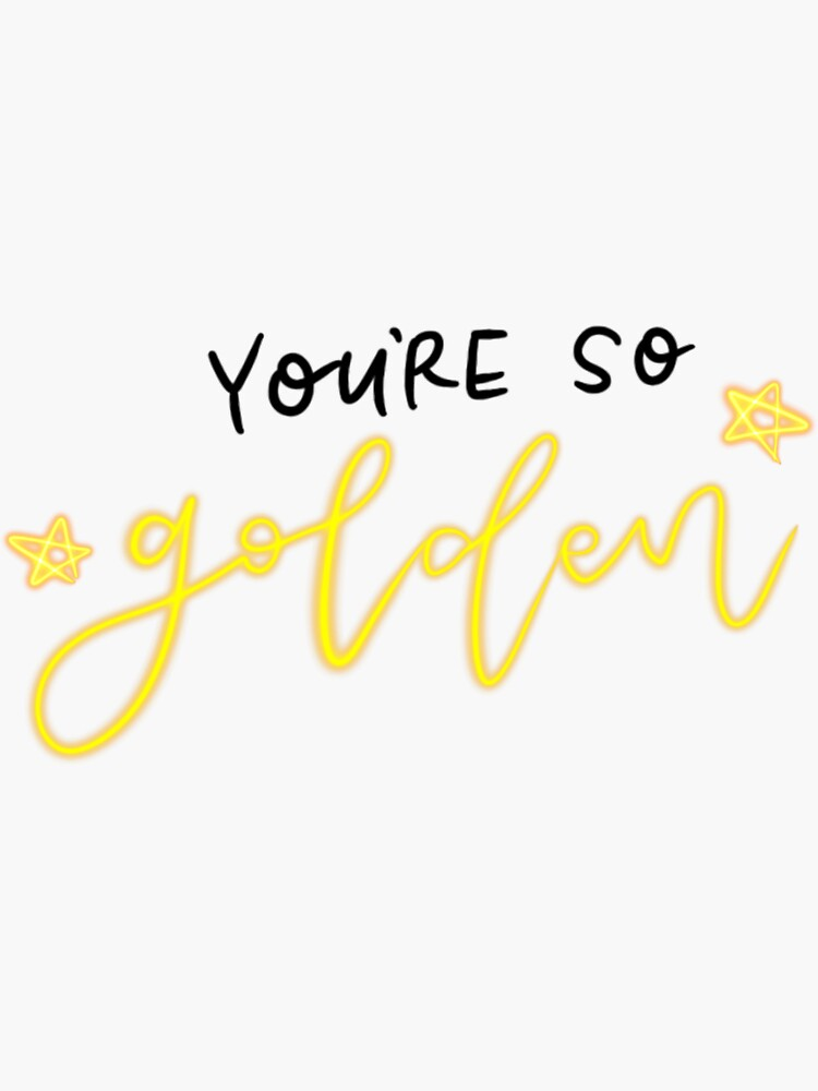 harry styles golden sticker sticker by bethanygwilson in 2020 harry styles tattoos harry styles quotes style lyrics harry styles golden sticker sticker
