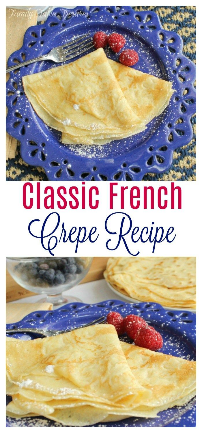 Photo of Classic French Crêpe Recipe – Family Table Tr