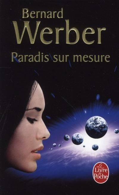 Paradis sur mesure - Bernard Werber  Seventeen short stories. Everytime more and more surprising... I loved it, 'advice you.