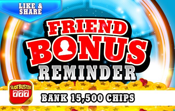 ☆☆☆ Friend Bonus ☆☆☆Collect A Friend Bonus from Us Right Now >  < Share The News! #slotgames