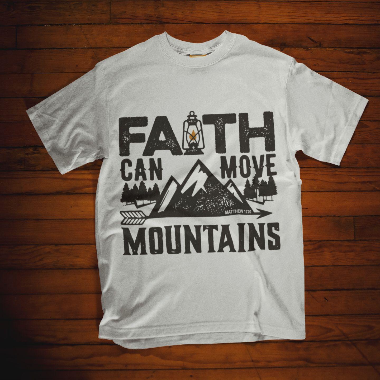 ea4f5aa90b1 Christian t shirt. Faith can move mountains t shirt. Wear this faith t  shirts to show off your christian faith everywhere you go.
