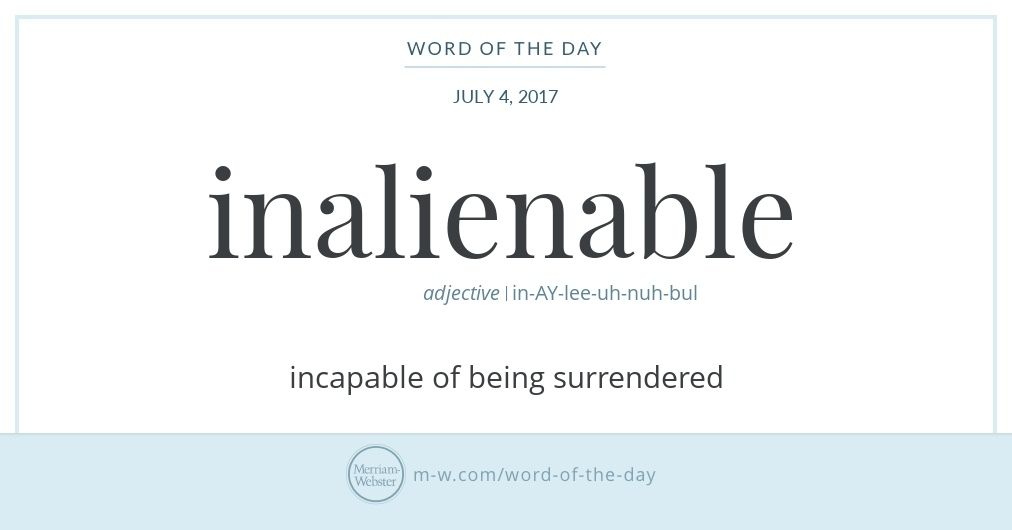 Word Of The Day Inalienable Writing Words Thesaurus Words