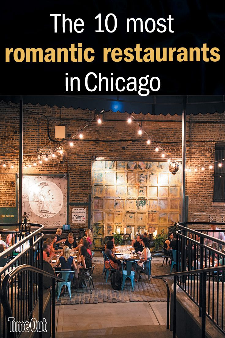The Most Romantic Restaurants In Chicago In 2018 Time Out Chicago