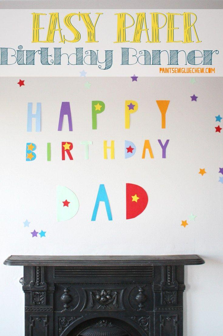 Easy paper birthday banner paintsewgluechew birthday