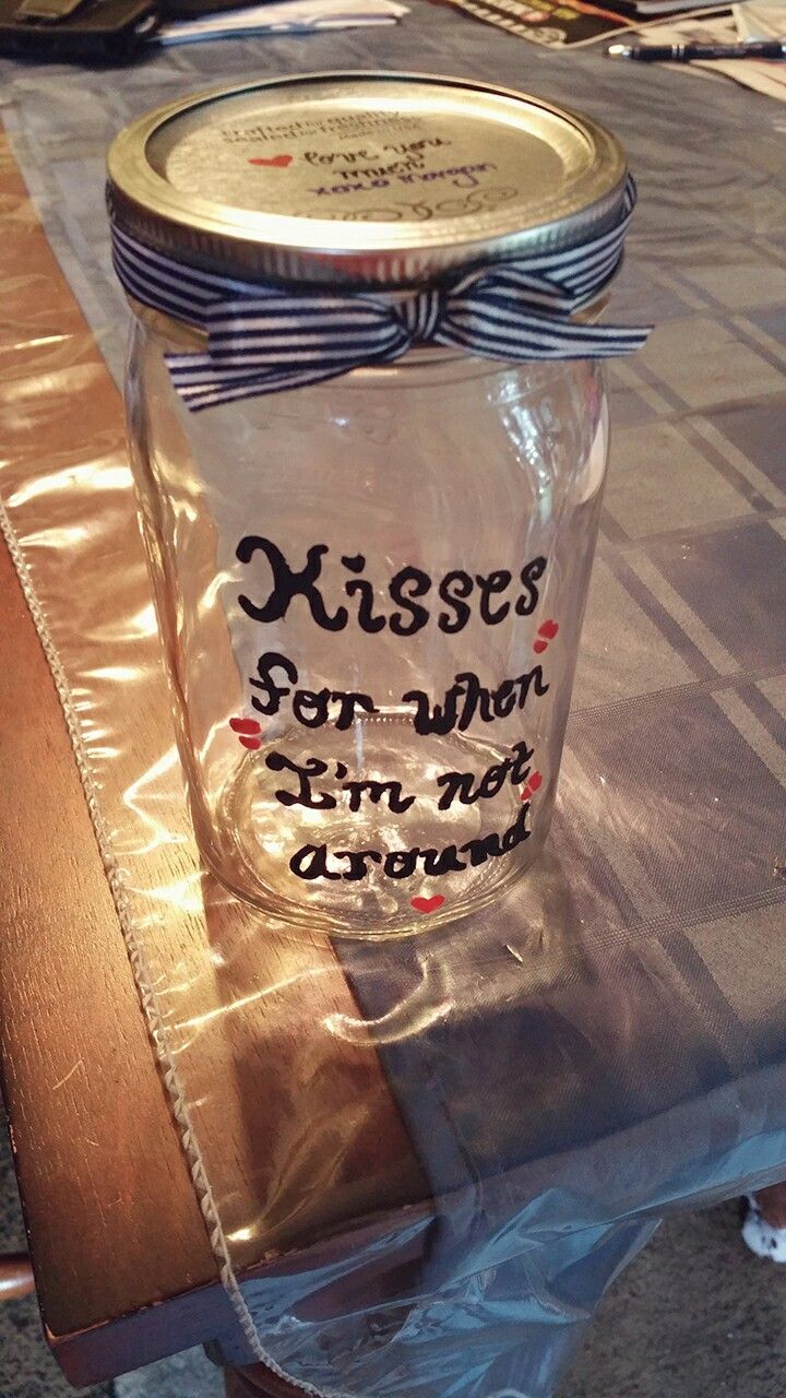 Kiss Jar To Be Filled With Hersey Kisses For My Long Distance Boyfriend It Will Have One Kiss For Every Day Tha Kisses Jar Hersey Kisses Hershey Kisses Gifts