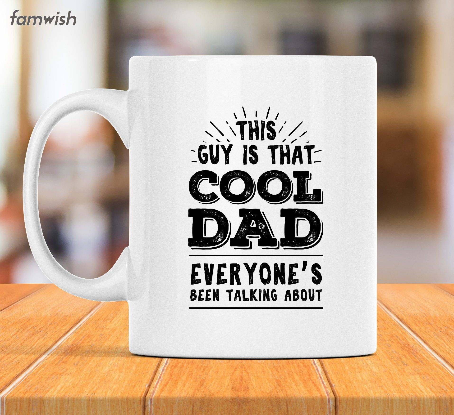 This Guy Is That Cool Dad Mug New Dad Gift Father S Day Mug Dad