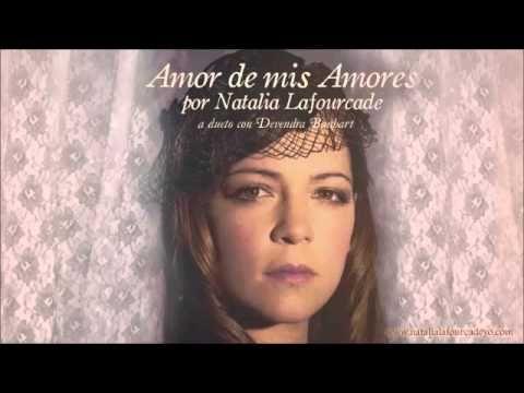 Natalia Lafourcade Amor De Mis Amores A Dueto Con Devendra