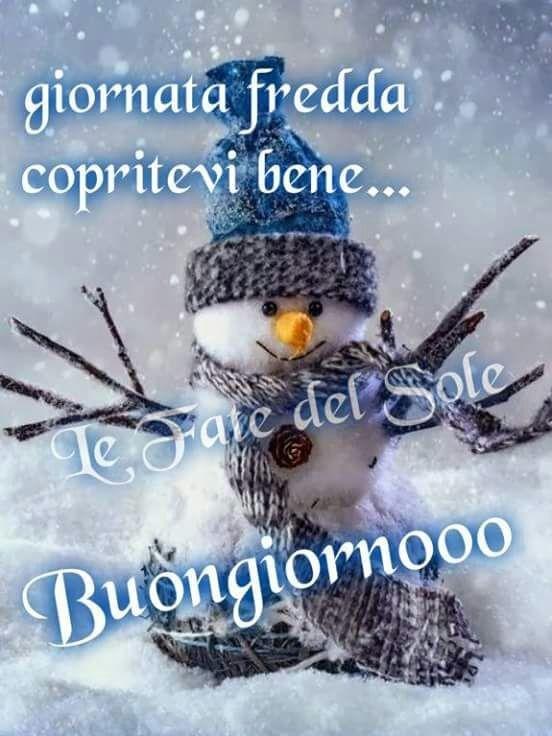 Foto Buongiorno Con La Neve.Buongiorno Pupazzo Neve Freddo Buongiorno Buongiorno Immagini Buona Giornata