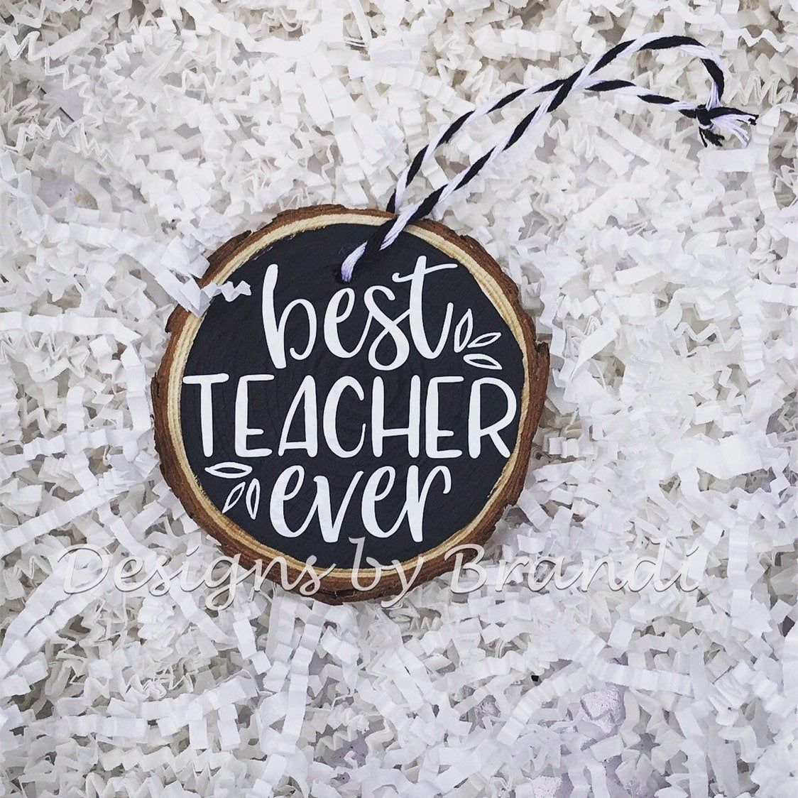 Best Teacher Ever Christmas Ornaments / Teacher Ornaments / Teacher gifts / Rustic Ornaments / Farmhouse ornaments / Wood Slice Ornament
