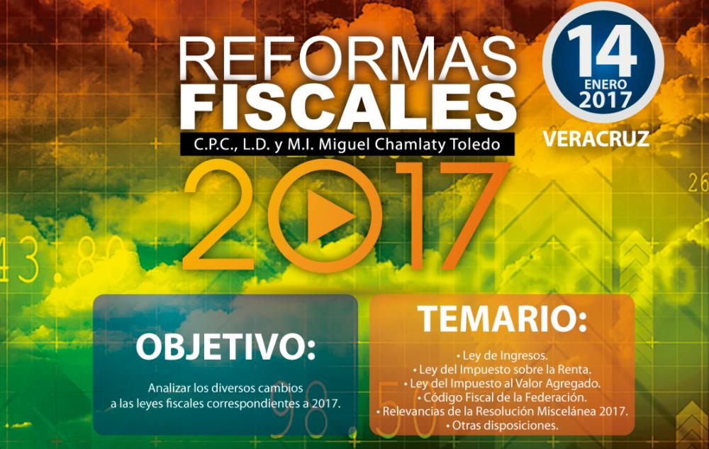 """""""REFORMAS FISCALES 2017 """""""