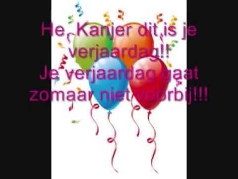 gefeliciteerd youtube Hèy Kanjer, Dit is je verjaardag   Hartelijk gefeliciteerd  gefeliciteerd youtube