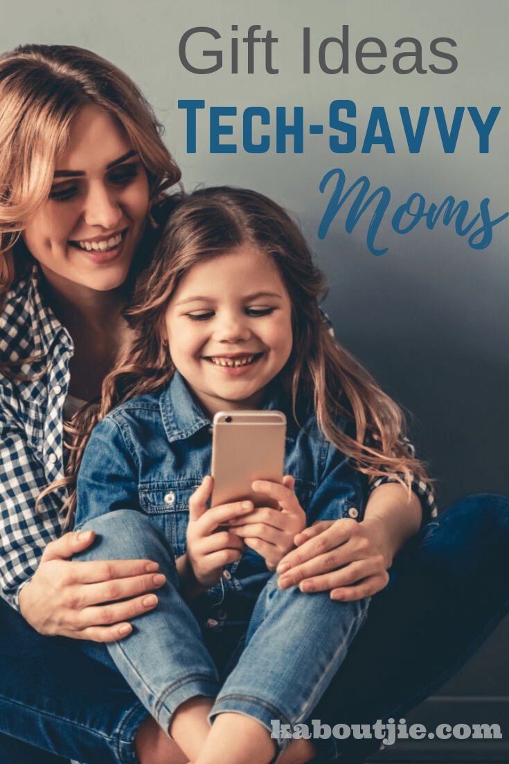 Gift Ideas for TechSavvy Moms (With images) Savvy mom
