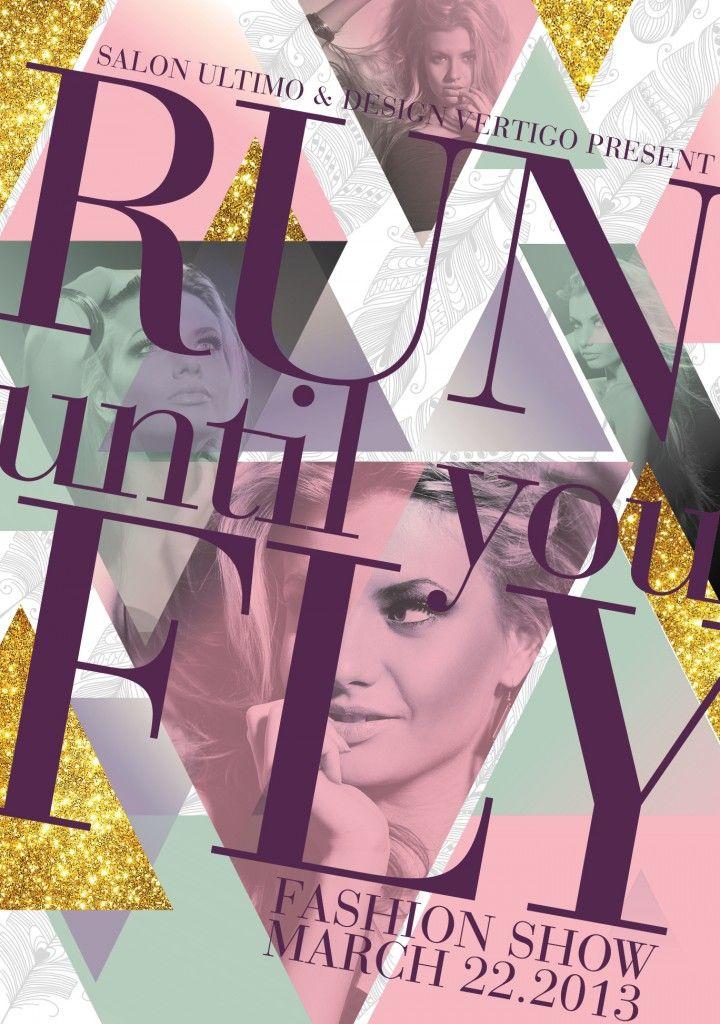 Salon Ultimo Design Vertigos Run Until You Fly Charity – Fashion Design Posters