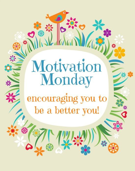 Motivation Monday Week 182 Linked Up Monday Motivation