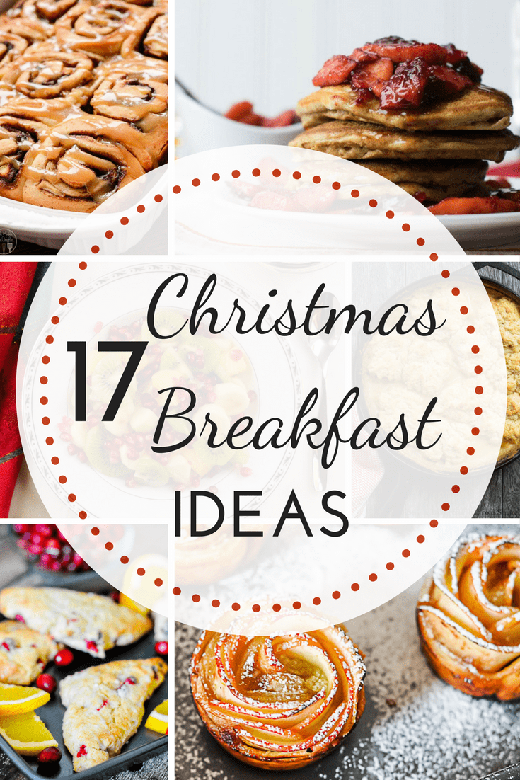 Christmas Breakfast Ideas 2020 Make Christmas breakfast special with one of these delicious