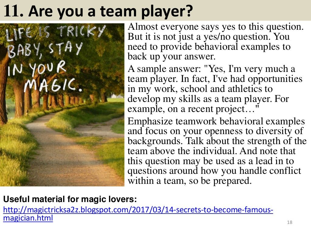 11. Are you a team player? Almost everyone says yes to this question ...