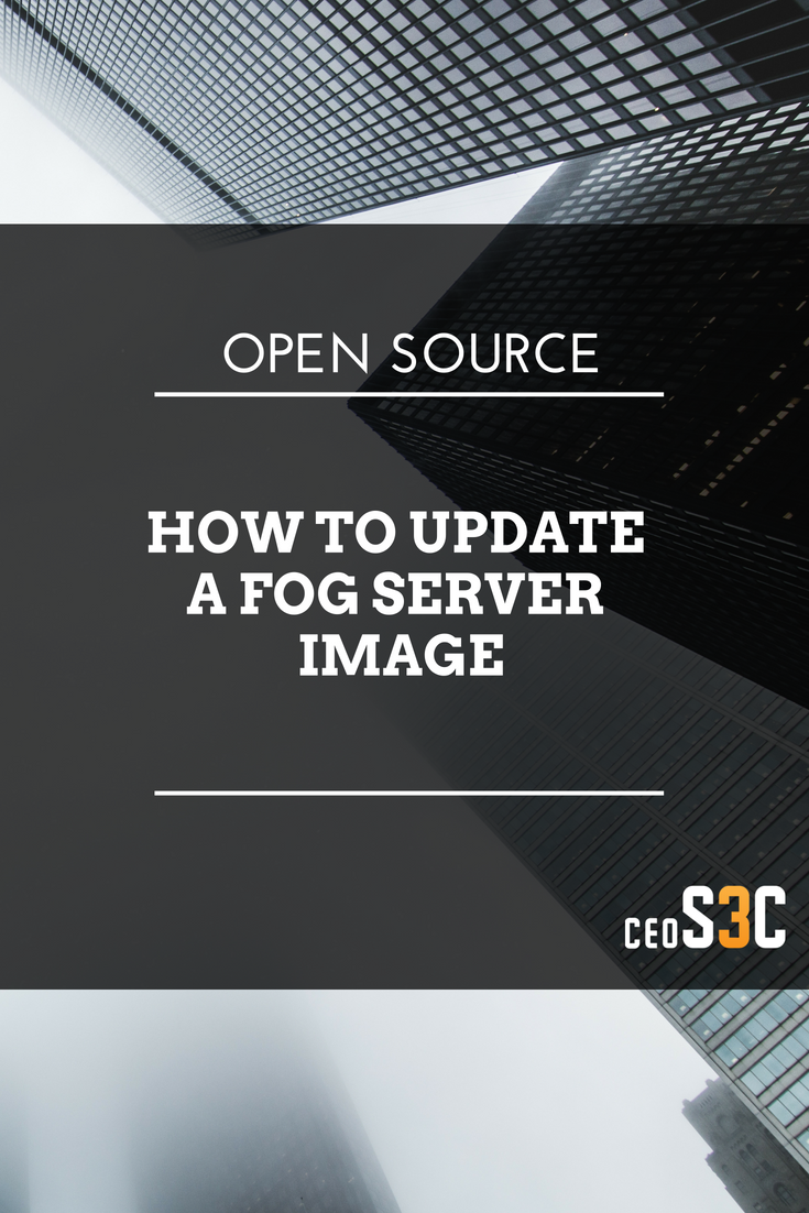 How to update FOG image | SysAdmin | SysAdmin Tutorials & Tips | Fog