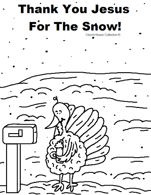 Thank You Jesus For The Snow Turkey Coloring Page For The Winter Turkey Coloring Pages Sunday School Coloring Pages Bible Coloring Pages