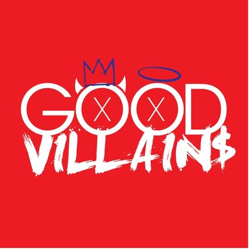 """The Good Villains - Ep 9 """"Full Fledge Flame"""" by The Good Villains 
