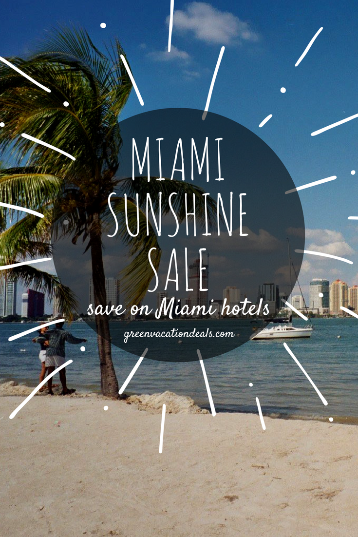 Miami Sunshine Sale Where To Stay Hotels Pinterest Vacation