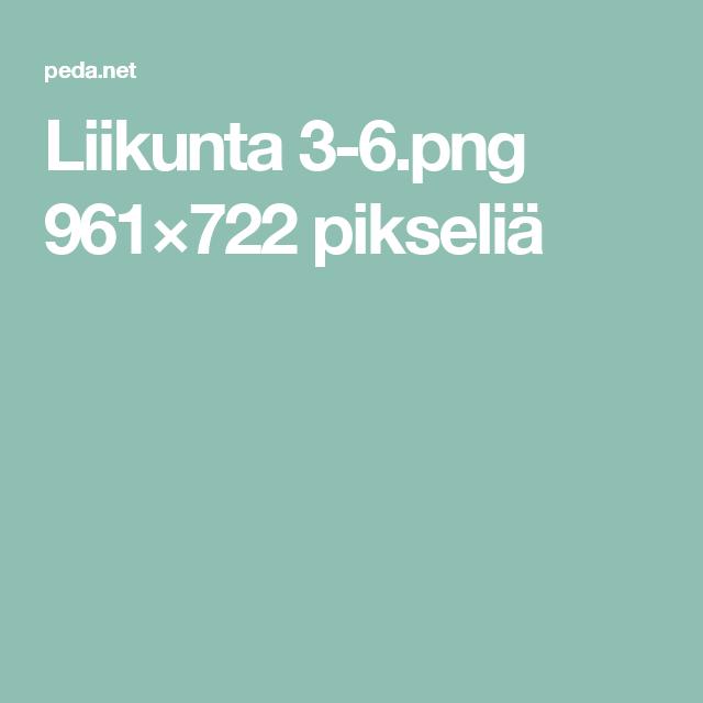 Liikunta 3-6.png 961×722 pikseliä