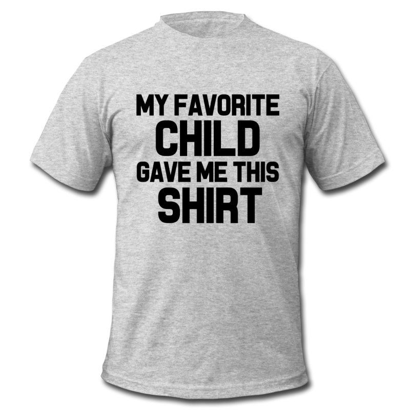 49220877 My Favorite Child Gave Me This Shirt funny Dad Men's Jersey T-Shirt ...