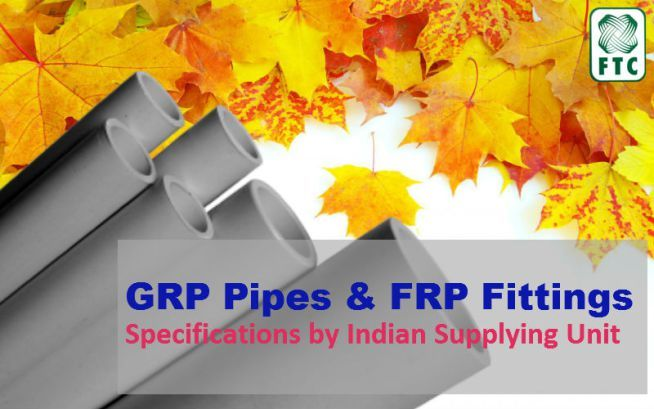 GRP Pipes and FRP Fittings Specifications by Indian Supplying Unit