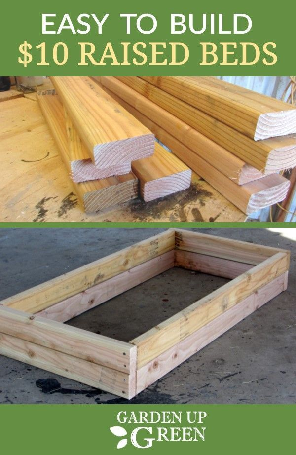 Build a Raised Bed for $10 – Garden Up Green