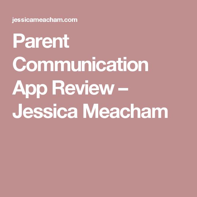 Parent Communication App Review Parent communication