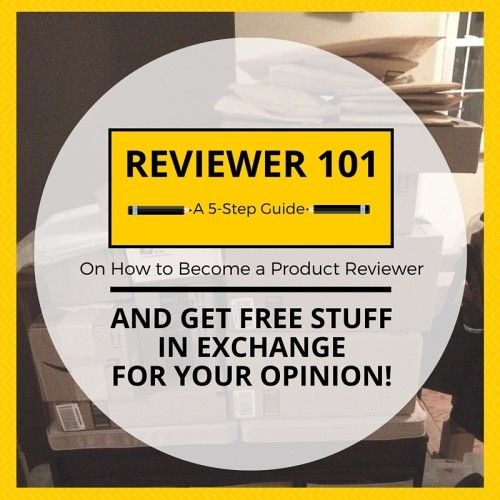 REVIEWER 101: A 5-Step Guide on How to Become a Product Reviewer on Amazon and Get #Free Stuff in Exchange for your #Review