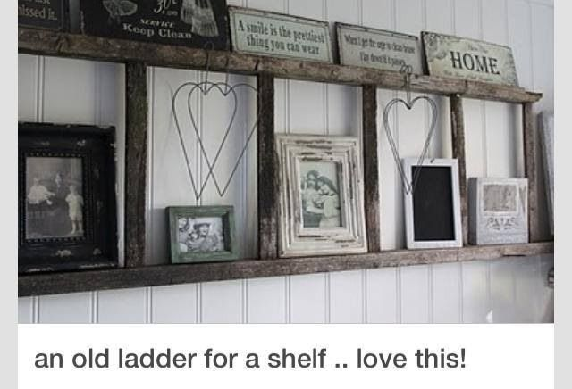 Hang An Old Distressed Looking Ladder To The Wall For A Rustic Shelf Add