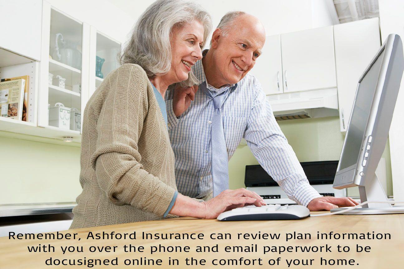 Remember, Ashford Insurance can review plan information
