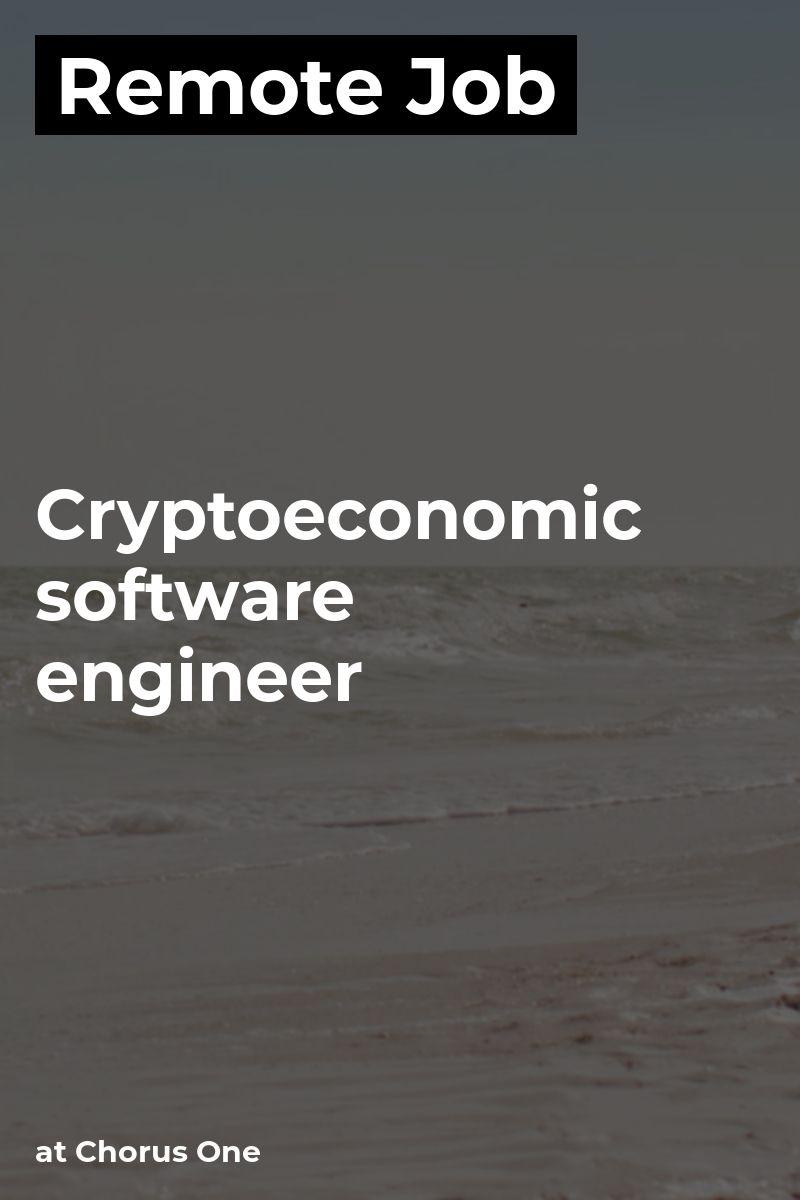 Remote Cryptoeconomic software engineer at Chorus One go