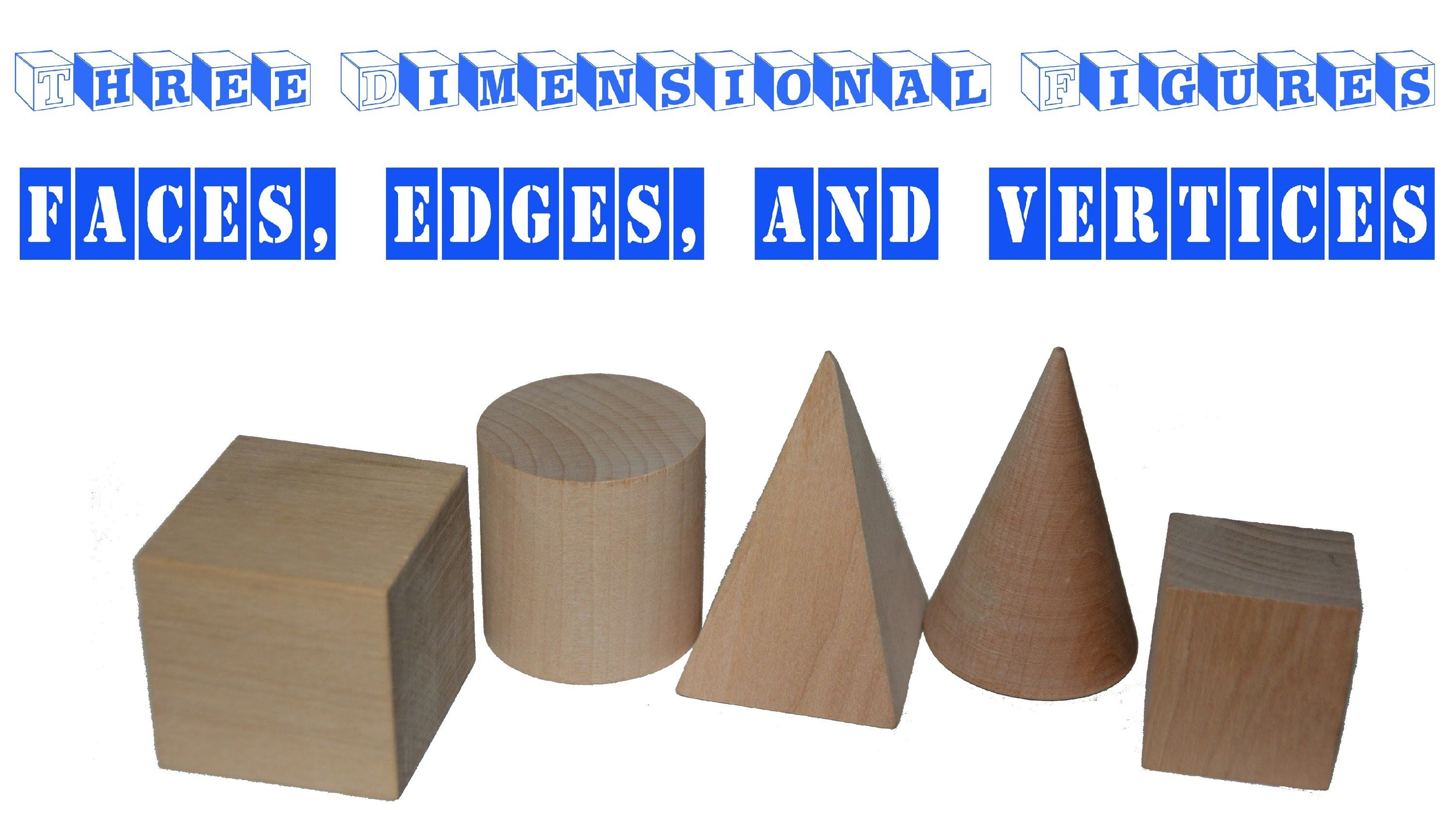 Learning about Faces, Edges, and Vertices - Three