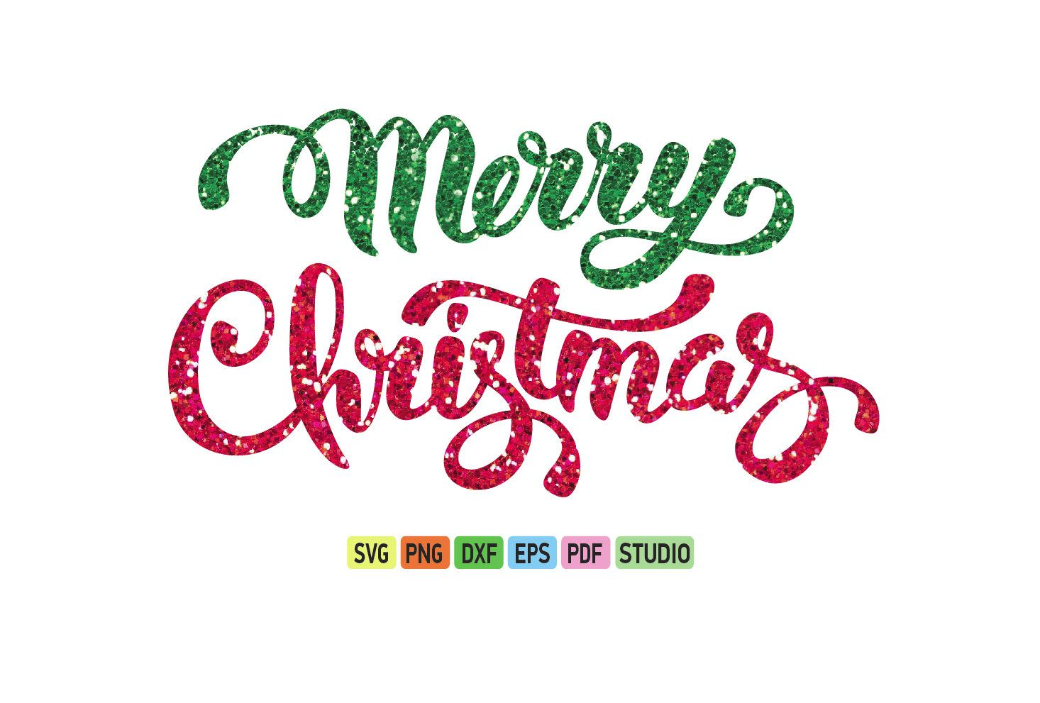 Merry Christmas Glitter Svg Christmas Svg File Christmas Clipart Printable Quote Vector Clipart Hand L Christmas Svg Files Glitter Christmas Christmas Svg