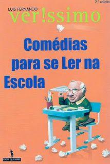 """Luís Fernando Veríssimo - """"Comédias para se Ler na Escola"""" [br] (2000)"""