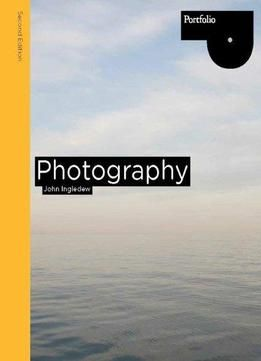 Photography (2nd Edition) PDF