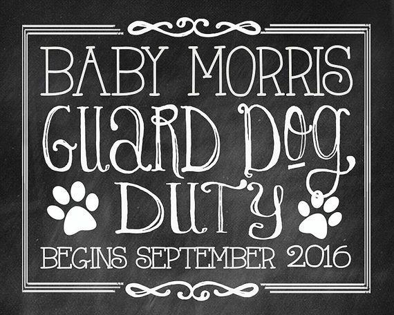 Baby on the Way Sign Guard Dog Duty Begins Chalkboard Pregnancy Announcement Photo Prop