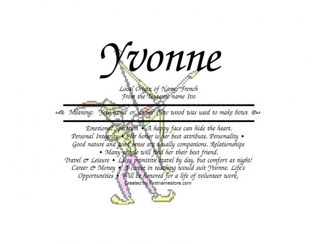 Yvonne Name Means Yew Or Archer In Russian Or German Or -3447