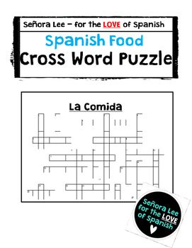 Spanish Food Crossword Puzzle Includes 33 Vocabulary Words In A Full Page With Answer Key