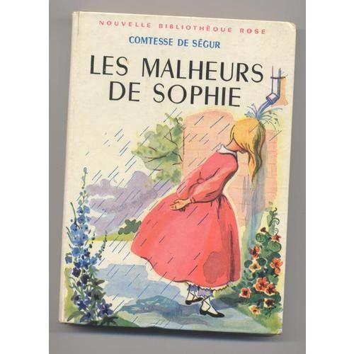 Bibliotheque Rose Comtesse De Segur Les Malheurs De Sophie