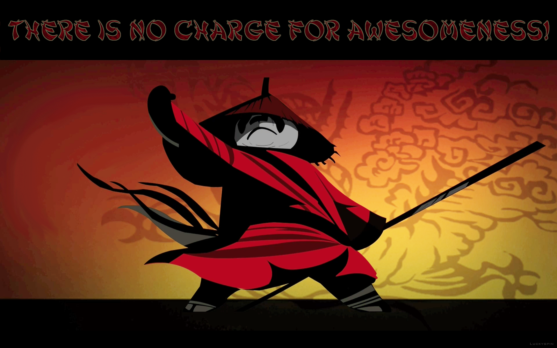 There Is No Charge For Awesomeness