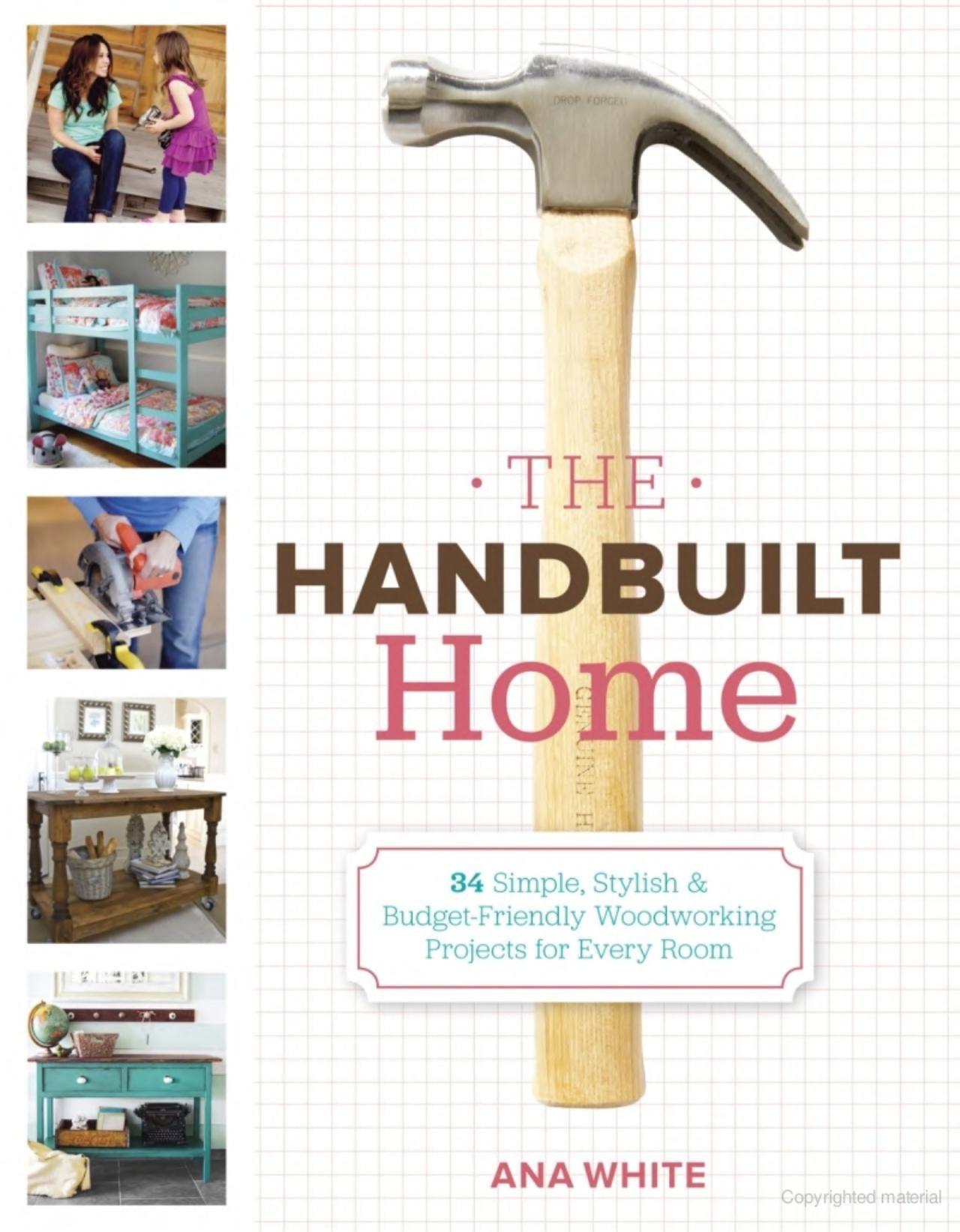 Ana White The handbuilt home