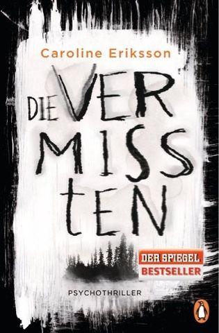 lenisvea's Bücherblog: Die Vermissten von Caroline Eriksson