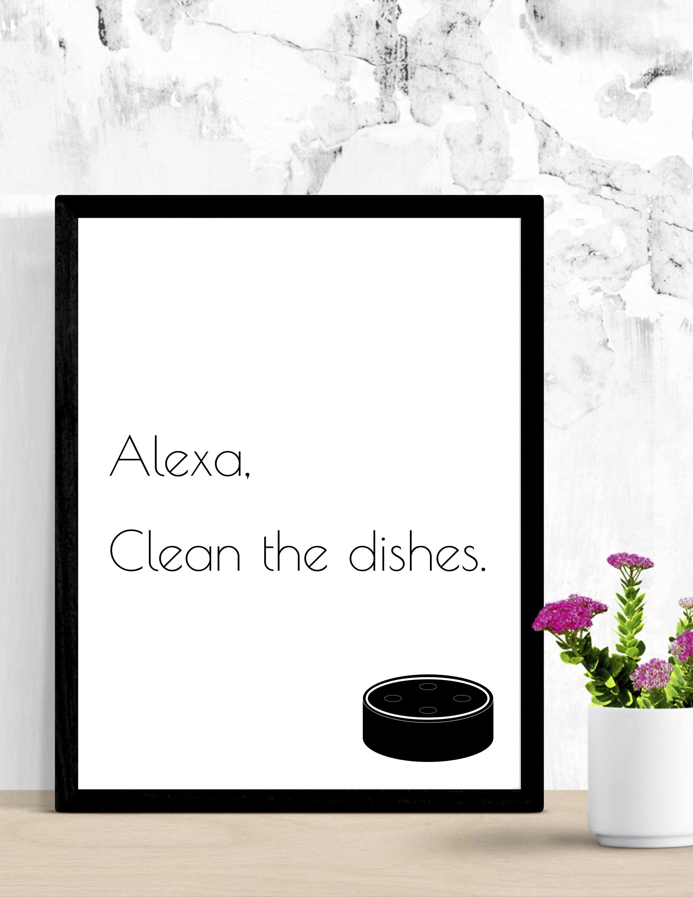 Alexa, Clean the dishes Quote Download Kitchen Laundry