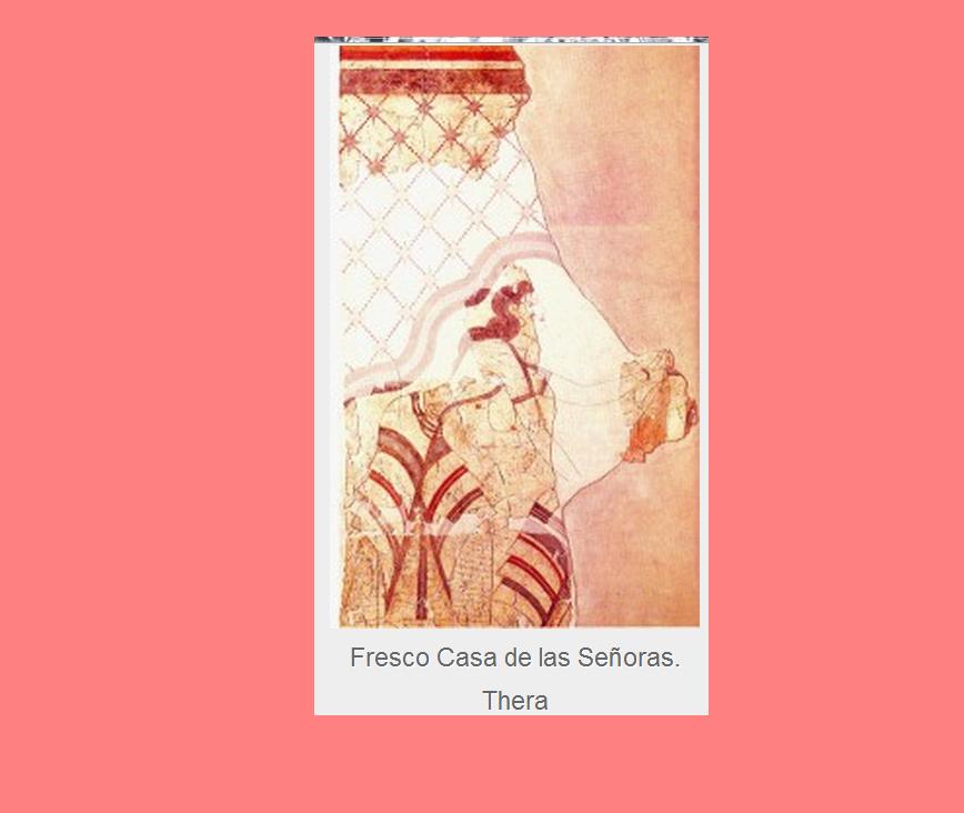 ''Restos arqueológicos de la Isla Thera'' Isla que fué el epicentro del cataclismo volcánico que acabó con la civilización cretense desapareciendo parte de ella; se la conoce también como la POMPEYA DEL EGEO; las excavaciones realizadas en la isla actual han dado como resultado la localización de restos arqueológicos importantes; donde quedaron al descubierto varias casas que todavía conservan parte de los frescos que decoraban las paredes de sus habitaciones.