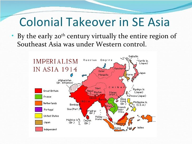 Map Of Asia During Imperialism.Nationalism Southeast Asia Other Empires Took Most Of Southeast