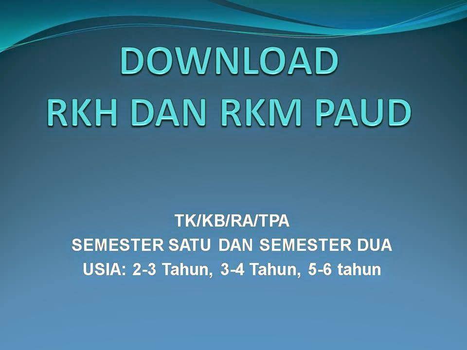 Download Rkh Rkm Tk Ra Paud 2014 Al Qudsiah Kuamang Kuning 3 Tahun Putraku