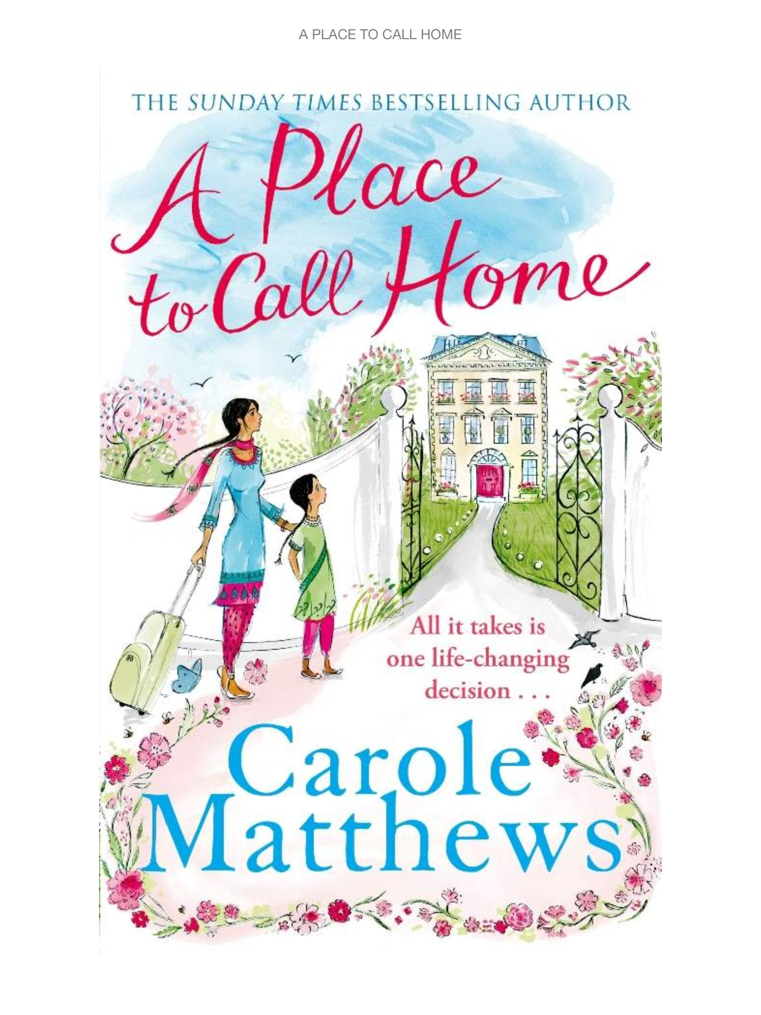 A Place Called Home Carole Matthews Books to read